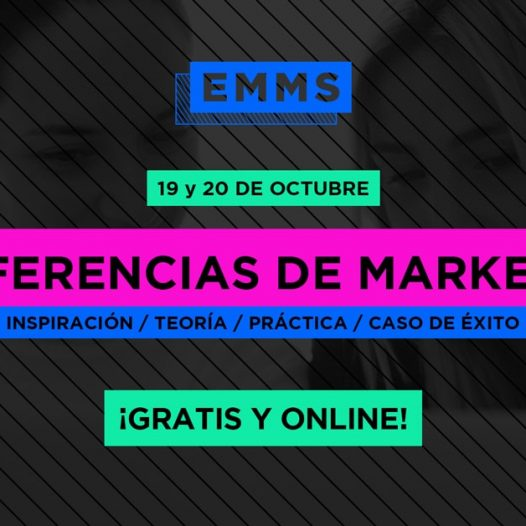 EMMS 2017, el mejor evento de Marketing Online del momento